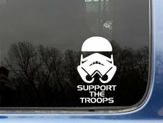 """Amazon.com: Support the Troops - 3 1/2"""" x 6"""" - funny Stormtrooper die cut vinyl decal / sticker for windows, truck, car, laptop, ipad, ipod ..."""