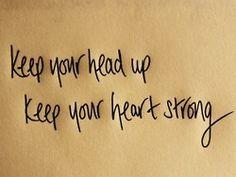 head up & heart strong.