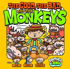 The Good, the Bad, and the Monkeys (Comics Land) Price:$7.95