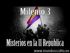 Milenio 3  Misterios en la II República