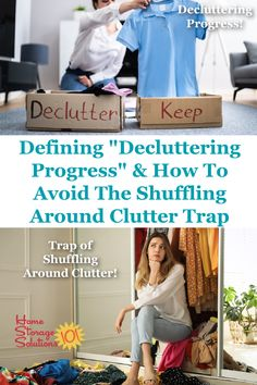 Use this definition of decluttering progress to make sure you continue to head to your ultimate goal, a clutter free house, and avoid the trap of shuffling around your clutter {on Home Storage Solutions 101} #Decluttering #Declutter365 #Declutter Declutter Your Home, Organizing Your Home, Organizing Tips, Clutter Control, Home Storage Solutions, Moving And Storage, To Strive, Feeling Overwhelmed, Home Free