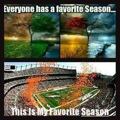 My favorite season's fall, but fall has football :)