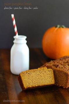 Paleo Gluten Free Pumpkin Bread  is a healthy dense bread that is also dairy free, grain free, and soy free. It has a vast amount of potassium, so it is great for those muscles and is sweet enough to make your pesky sweet tooth happy. - A Healthy Life For Me  ahealthylifeforme.com