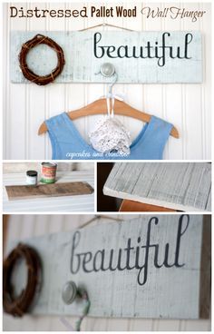 Easy to make Distressed pallet wood wall hanger from cupcakesandcrinoline.com Popular pin!