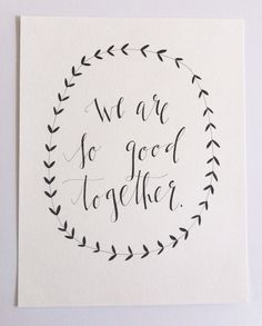we are so good together-love this for the master bedroom