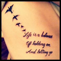 *life is a balance of holding on and letting go*... love my new tat!