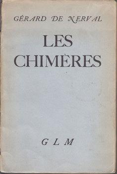 GERARD DE NERVAL.  LES CHIMERES