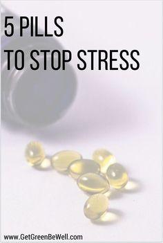 5 Natural Pills to Stop Stress