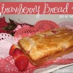 Easy, 5 Ingredient Homemade Strawberry Bread or Muffin Recipe