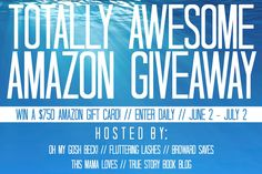 Totally Awesome $750 Amazon Gift Card GiveawayOh My Gosh Beck!