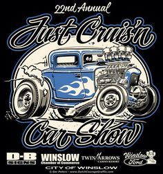 """Just Cruis'n Car Show 2016"" Winslow, Arizona - T-shirt illustration #just #cruz'n #Winslow #car #show #event #Tshirt #artwork"