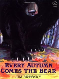 Every Autumn Comes the Bear by Jim Arnosky, http://www.amazon.com/dp/0698114051/ref=cm_sw_r_pi_dp_8OWvsb1KZGWQ0