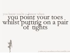 You know you're a dancer when...