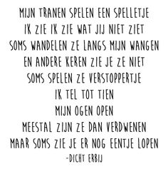 www. Mom Quotes, Life Quotes, Qoutes, Cool Words, Wise Words, Dutch Words, Dutch Quotes, Quotes About Everything, Feeling Down