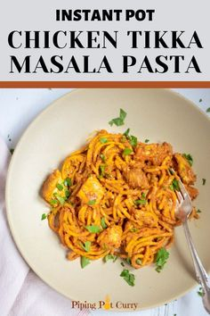 This Indian fusion Chicken Tikka Masala Pasta is creamy, flavorful and easy to make in less than 30 minutes | Chicken Pasta | Indian Pasta | #chickentikkamasala #tikkamasalapasta #indianpasta #chickenpasta | pipingpotcurry.com