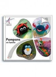 Pompon en famille, 40 sujets, Néva Editions & Bergère de France