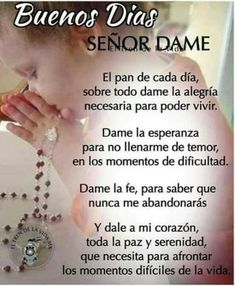 Buenos Dias Para Enviar - Continue reading → God Prayer, Power Of Prayer, Acts Prayer, Morning Prayers, Morning Messages, Thank You God, Dear God, Faith Quotes, Bible Quotes