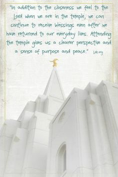In addition to the closeness we feel to the Lord when we are in the temple http://facebook.com/163927770338391, we can continue to receive blessings even after we have returned to our everyday lives. Attending the temple gives us a clearer perspective and a sense of purpose and peace. http://lds.org/church/temples/why-we-build-temples/blessings-of-the-temple