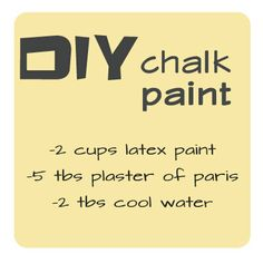 Chalk- It-Up: DIY Furniture Painting *Crazy if this really works. I think I may just have to try it. :)