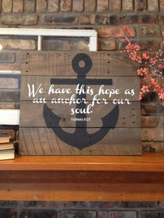 Hebrews 6:19 Anchor Reclaimed Pallet Sign  by RefineYourPallet