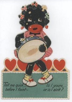 vintage everyday: 15 Unbelievably Racist Vintage Valentine's Day Cards from the Early Century Valentine Images, My Funny Valentine, Vintage Valentine Cards, Vintage Greeting Cards, Valentine Day Cards, Vintage Postcards, Vintage Images, Funny Vintage, Valentine Ideas
