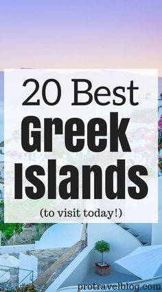 Here are the 10 best Greek Islands to visit today! They're gorgeous and fun, and you can party or just lay on the beach, or sight see and look at historic ruins. Click here to see the list!
