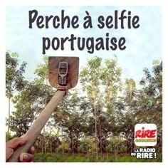 Perche à selfie portugaise - Les images drôles de Rire & Chansons