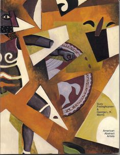 AMERICAN ABSTRACT ARTISTS Suzy Frelinghuysen and George L.K. Morris Aspects of Their Work & Collection