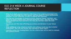 ECE 214 WEEK 4 JOURNAL COURSE REFLECTION  #https://youtu.be/jFFmO-zPD4c