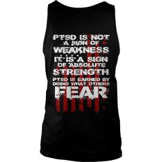PTSD is a sign of strength  My Honor #gift #ideas #Popular #Everything #Videos #Shop #Animals #pets #Architecture #Art #Cars #motorcycles #Celebrities #DIY #crafts #Design #Education #Entertainment #Food #drink #Gardening #Geek #Hair #beauty #Health #fitness #History #Holidays #events #Home decor #Humor #Illustrations #posters #Kids #parenting #Men #Outdoors #Photography #Products #Quotes #Science #nature #Sports #Tattoos #Technology #Travel #Weddings #Women