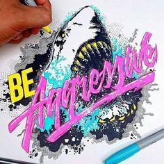 """Be Aggressive"" By:@el_juantastico ___ Featured | @ArtofType #ArtofType by artoftype"