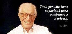 Frases de Albert Ellis, fue psicoterapeuta cognitivo estadounidense que a partir de 1955 desarrolló la terapia racional emotiva conductual (TREC).