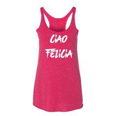 Ciao Felicia
