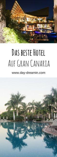 Das beste Hotel auf Gran Canaria - perfekt für Familien zum Entspannen