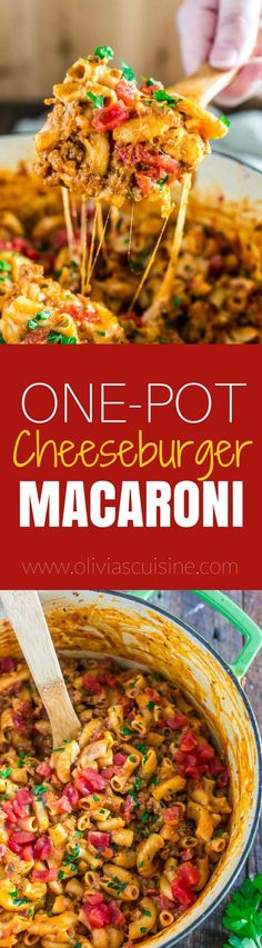 One-Pot Cheeseburger Macaroni   www.oliviascuisine.com   This creamy and ultra cheesy One-Pot Cheeseburger Macaroni is the answer to your prayers: easy, comforting and ready in less than 30 minutes!