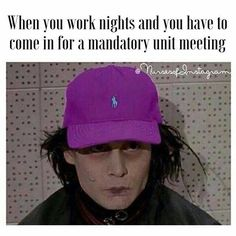 Ha!!!! So grateful my job does day and night mandatory meetings!