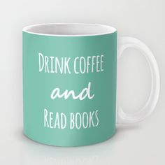 Drink Coffee & Read Books by Beautiful Bibliophile's Boutique