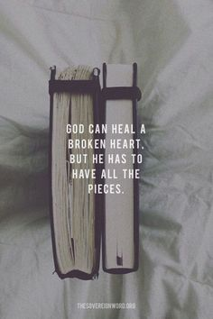 God can heal a broken heart. But He was to have all the pieces. All to Jesus. Bible Verses Quotes, Jesus Quotes, Bible Scriptures, Faith Quotes, Christian Life, Christian Quotes, Bibel Journal, Michel De Montaigne, Bible Notes
