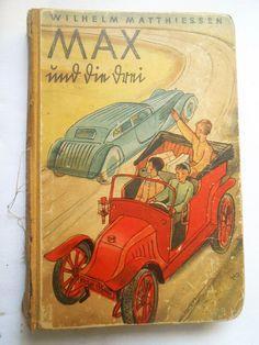 Max und die drei, antiquarisches Buch von Wilhelm Mattiessen - Gebrauchsspuren
