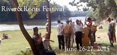 River and Roots Fest at Watermelon Park- June 26 & 27, 2015