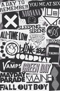 ADTR, YMAS, Nirvana, the neighbourhood, ATL, 5sos, blink 182 the vamps, green day, mayday parade, FOB, sleeping with sirens