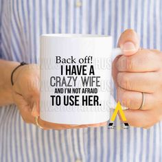 Gift For Men Christmas From Crazy Wife Who Have Everything Funny Coffee Mug Gifts Him Husband Birthday Anniversary Mu688 By Artruss On