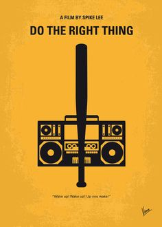 Do the Right Thing Minimalist Movie Poster by Chungkong
