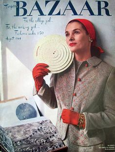 Harper's Bazaar cover from August 1944 (love the red quilted stitching on her suit jacket!).