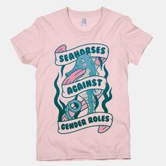 Seahorses Against Gender Roles | T-Shirts, Tank Tops, Sweatshirts and Hoodies | HUMAN
