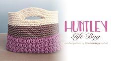 Huntley Gift Bag / Basket Crochet Pattern  |  Free teacher gift bag / basket crochet pattern by Little Monkeys Crochet