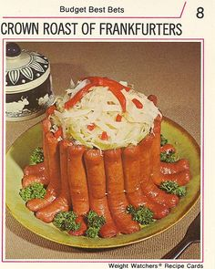 Crown Roast of Frankfurters.  Cla$$y