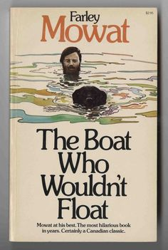 The Boat Who Would't Float 1969 an hilarious read.