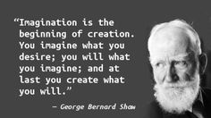 imagination is the beginning of creation - Google Search