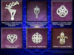 a magyar kézműves termékek értékesítése mellett a magyar hagyományokkal, a jelképek és motívumok jelentéseivel is megismerteti a vásárlókat. Tatoos, Celtic, Mandala, Jewelry Making, 1, Symbols, Budapest, Metal, Warriors